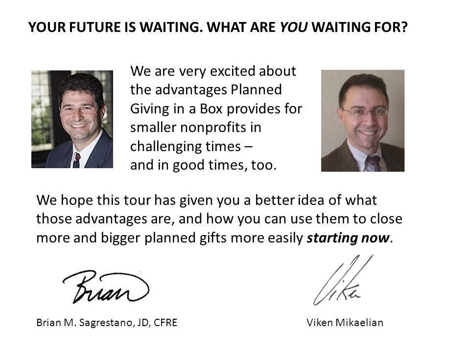 YOUR FUTURE IS WAITING. WHAT ARE YOU WAITING FOR .