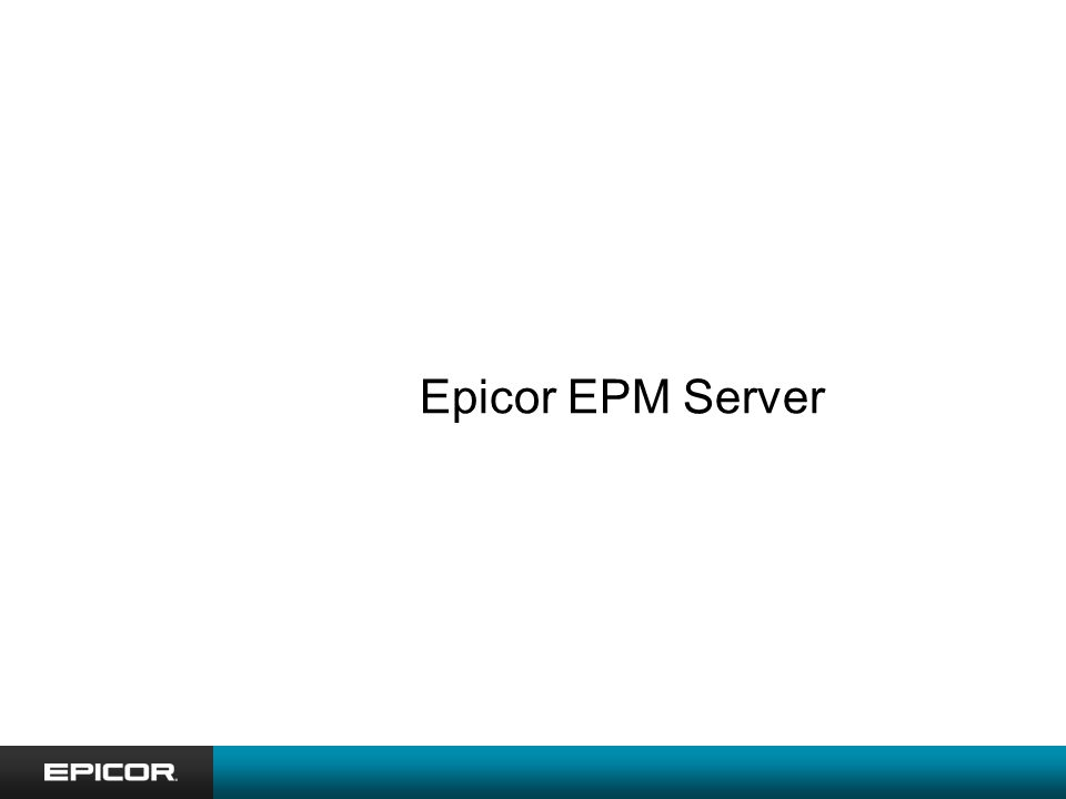 Epicor EPM Server