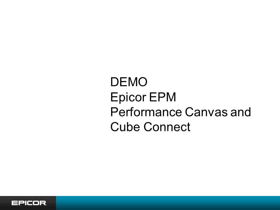 DEMO Epicor EPM Performance Canvas and Cube Connect