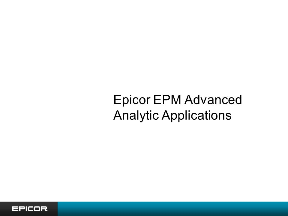 Epicor EPM Advanced Analytic Applications