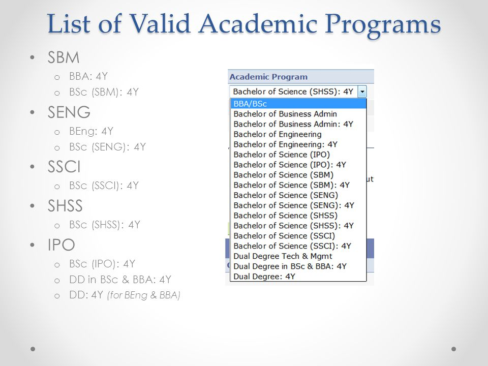 Program Scenario Area of Study (Major / Minor) Area of Study (Major / Minor): 1.Current Major (and Minor, if any) will be shown as default 2.Always put the primary Major at the first data line, then followed with addition Major, and then Minor; (for DD program, put BEng / BSc major first) 3.Only select the Majors with suffix 4Y, for Minors refer to info follow; 4.Undeclared plan shall not come together with any other Major / Minor; 5.Before using the 2 nd / 3 rd data line, the same Academic Program shall be selected.