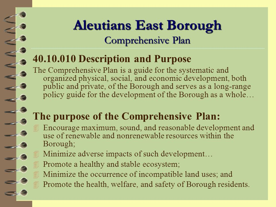 City of King Cove Comprehensive Plan The King Cove Comprehensive Plan with Land Use Plan is herewith adopted as the plan of the city.