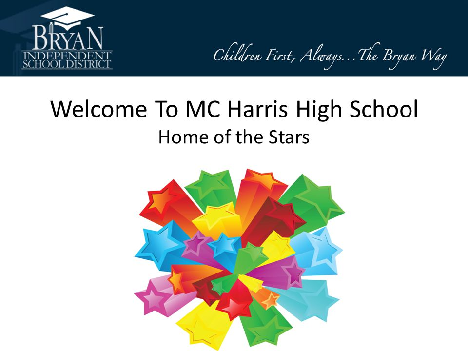 Welcome To MC Harris High School Home of the Stars Home of the Stars