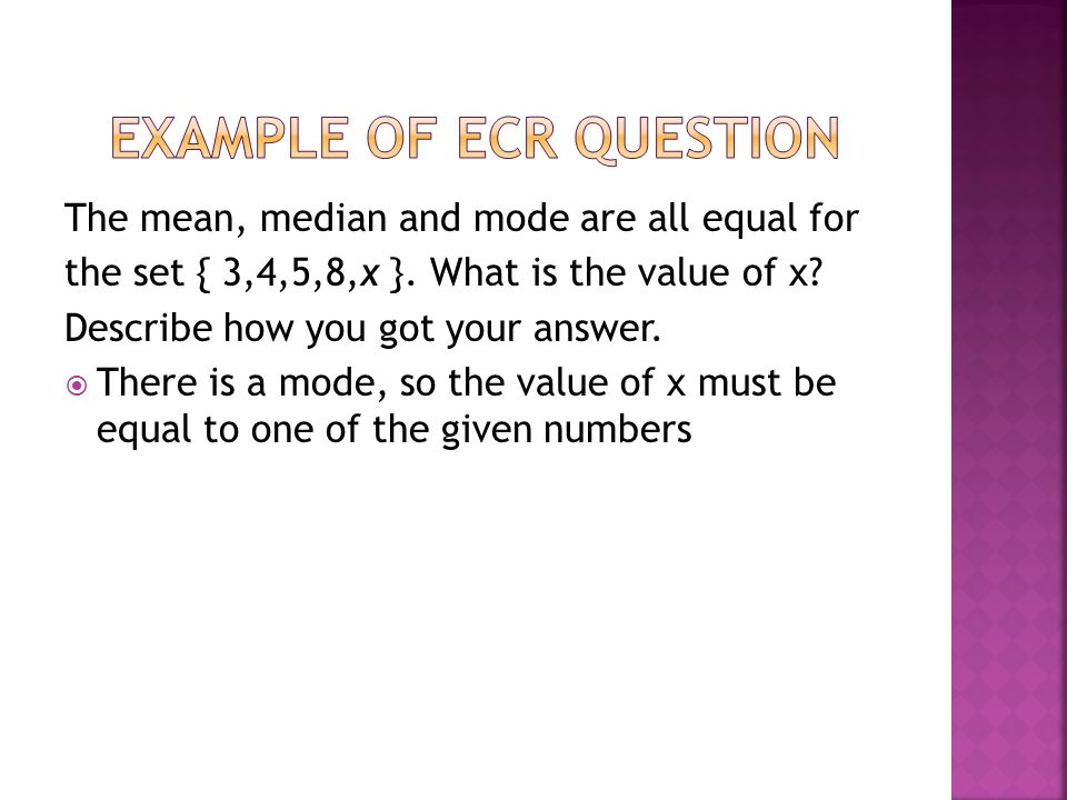 The mean, median and mode are all equal for the set { 3,4,5,8,x }.