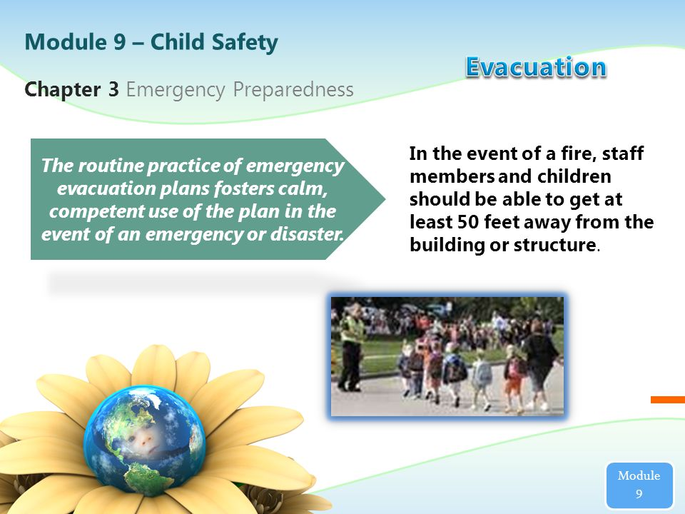 Chapter 3 Emergency Preparedness The routine practice of emergency evacuation plans fosters calm, competent use of the plan in the event of an emergency or disaster.