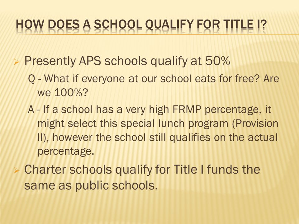 Presently APS schools qualify at 50% Q - What if everyone at our school eats for free.