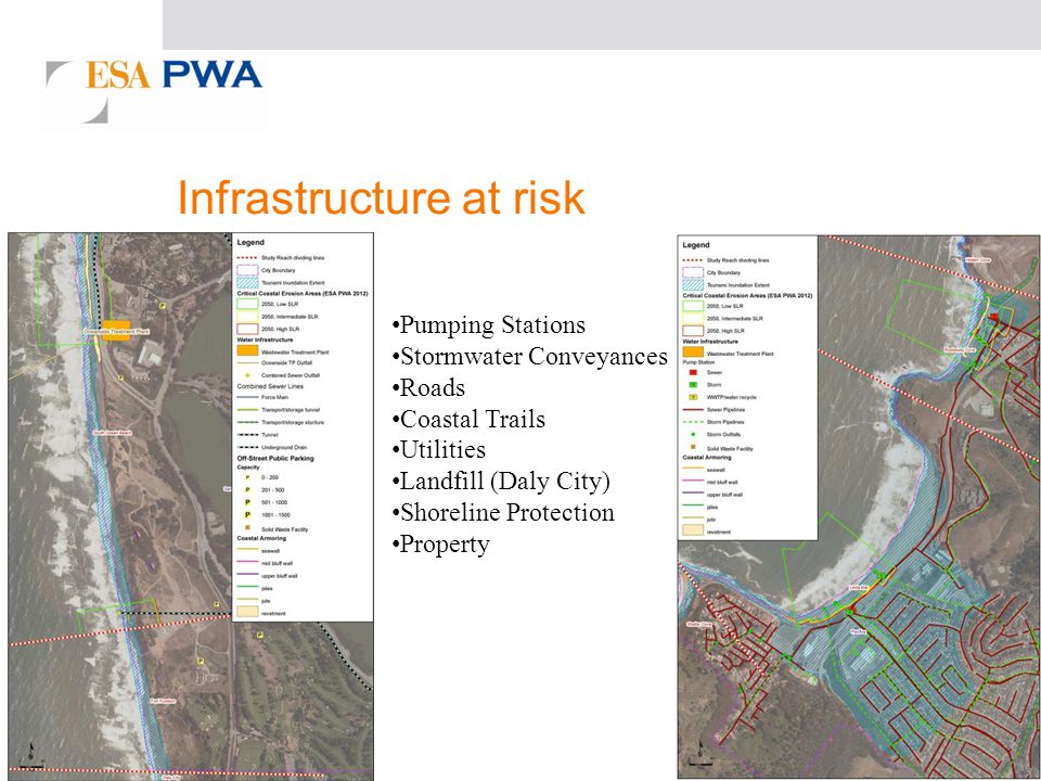 Infrastructure at risk Pumping Stations Stormwater Conveyances Roads Coastal Trails Utilities Landfill (Daly City) Shoreline Protection Property