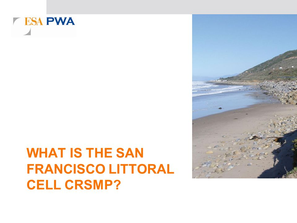 WHAT IS THE SAN FRANCISCO LITTORAL CELL CRSMP?