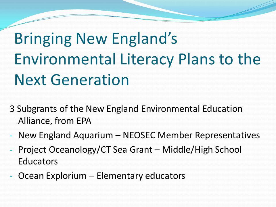 3 Subgrants of the New England Environmental Education Alliance, from EPA - New England Aquarium – NEOSEC Member Representatives - Project Oceanology/
