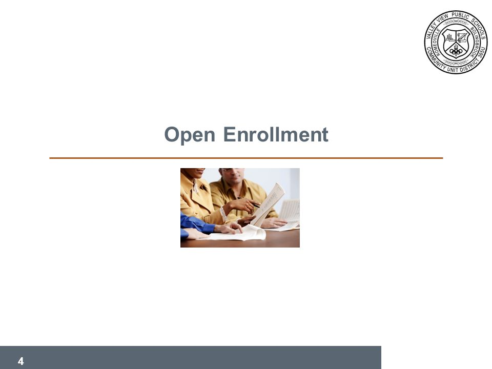4 Open Enrollment