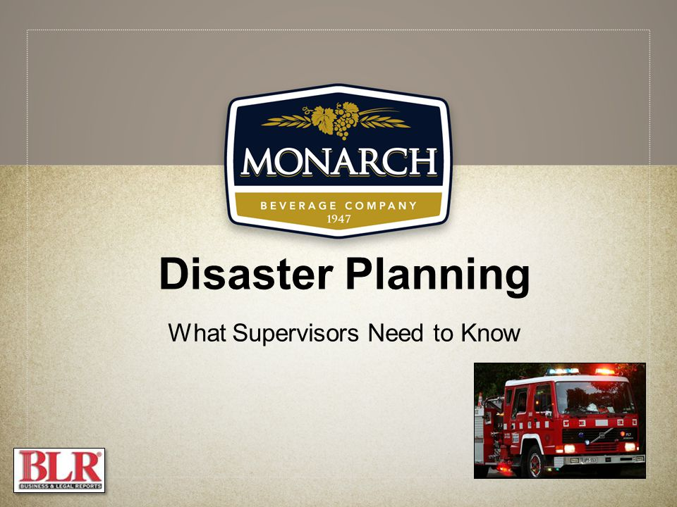 Disaster Planning What Supervisors Need to Know