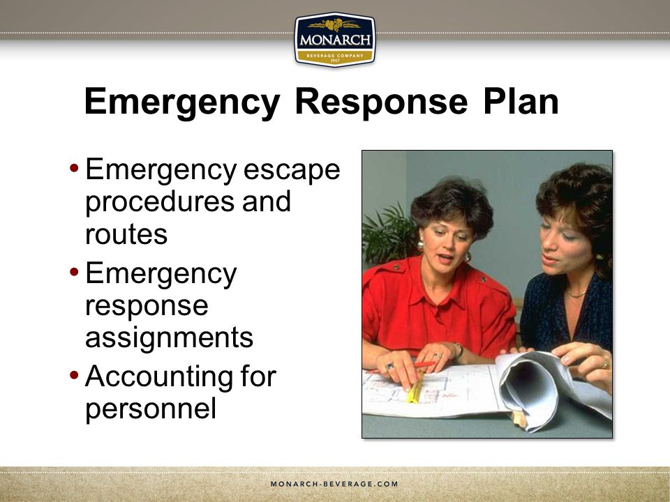Emergency Response Plan Emergency escape procedures and routes Emergency response assignments Accounting for personnel