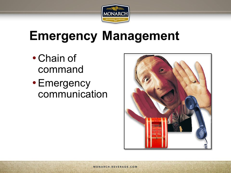 Emergency Management Chain of command Emergency communication