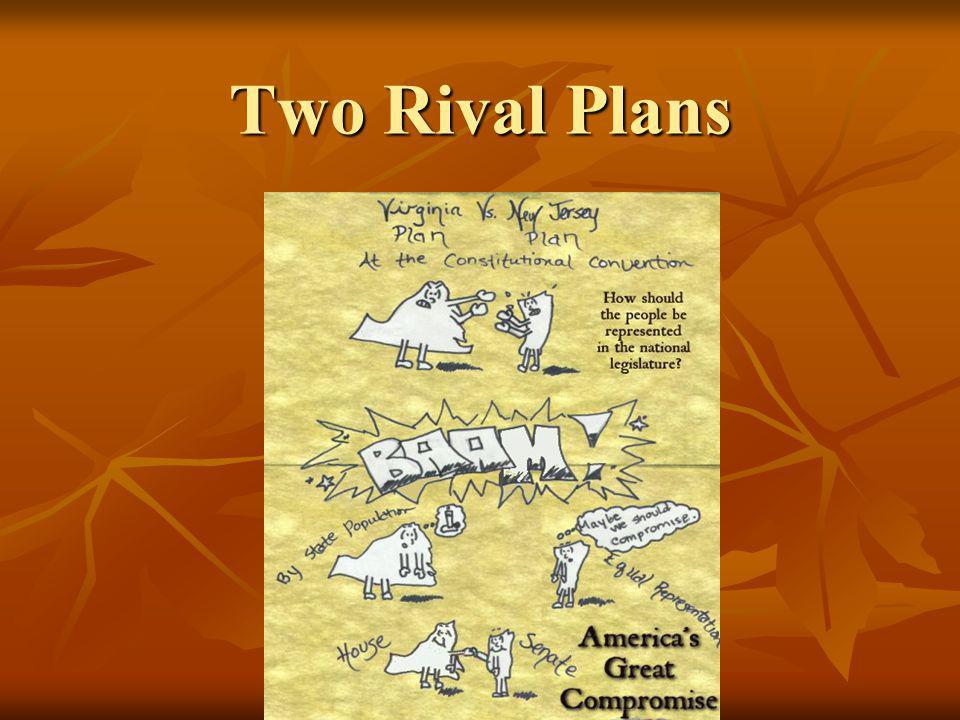 Two Rival Plans