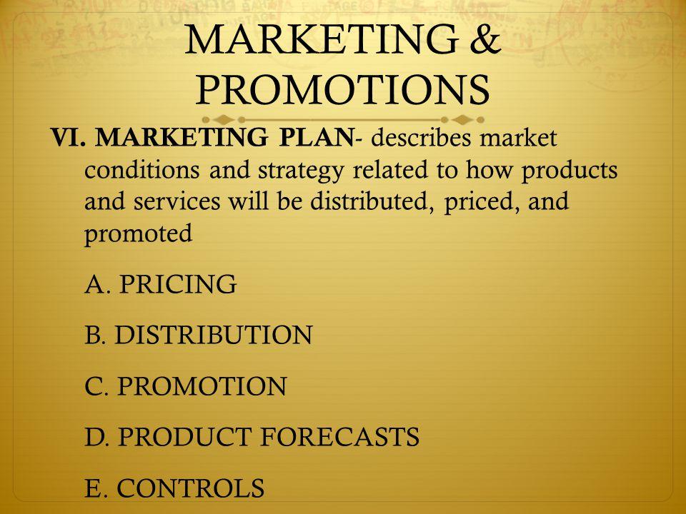 MARKETING & PROMOTIONS VI.