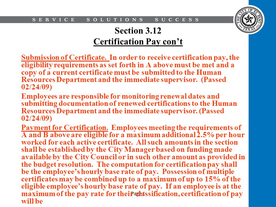 Page 1 Section 3.12 Certification Pay cont Submission of Certificate. In order to receive certification pay, the eligibility requirements as set forth
