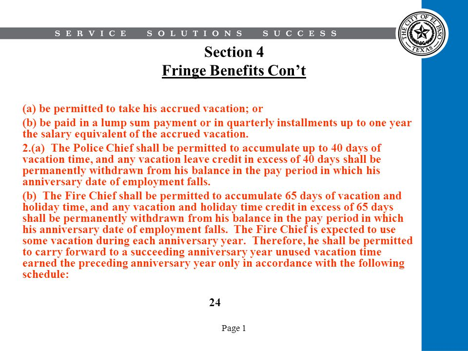 Page 1 Section 4 Fringe Benefits Cont (a) be permitted to take his accrued vacation; or (b) be paid in a lump sum payment or in quarterly installments