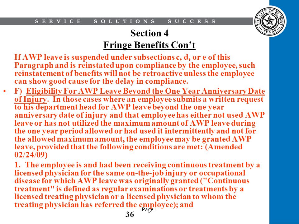 Page 1 Section 4 Fringe Benefits Cont If AWP leave is suspended under subsections c, d, or e of this Paragraph and is reinstated upon compliance by th