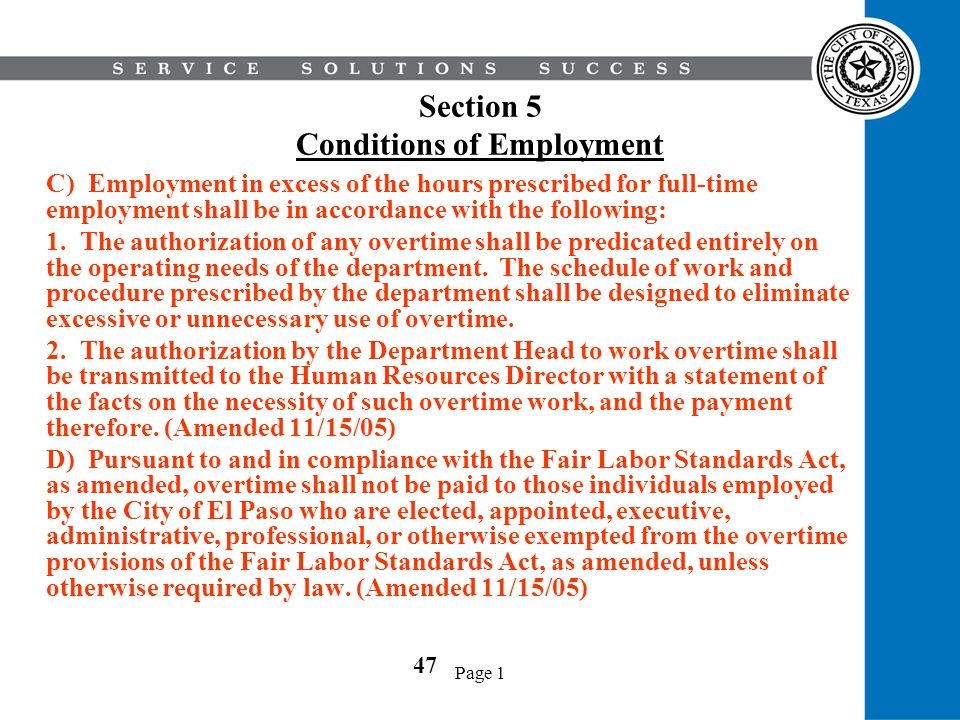 Page 1 Section 5 Conditions of Employment C) Employment in excess of the hours prescribed for full-time employment shall be in accordance with the fol