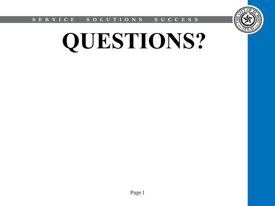 Page 1 QUESTIONS?