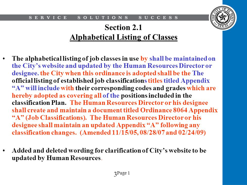 Page 1 Section 2.1 Alphabetical Listing of Classes The alphabetical listing of job classes in use by shall be maintained on the Citys website and upda