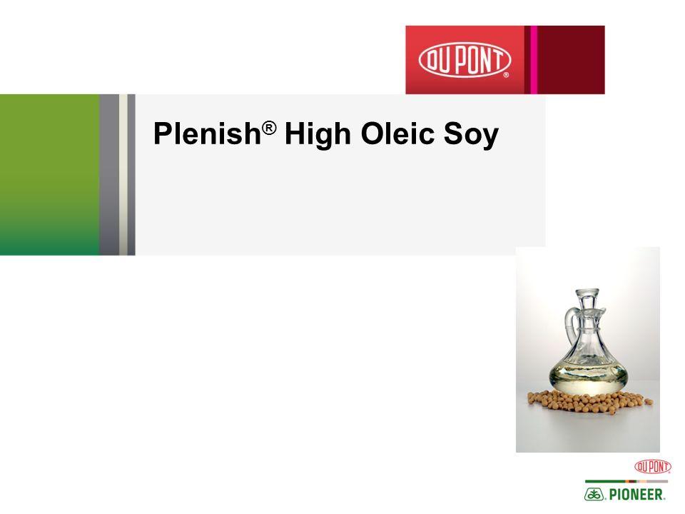 Plenish ® High Oleic Soy