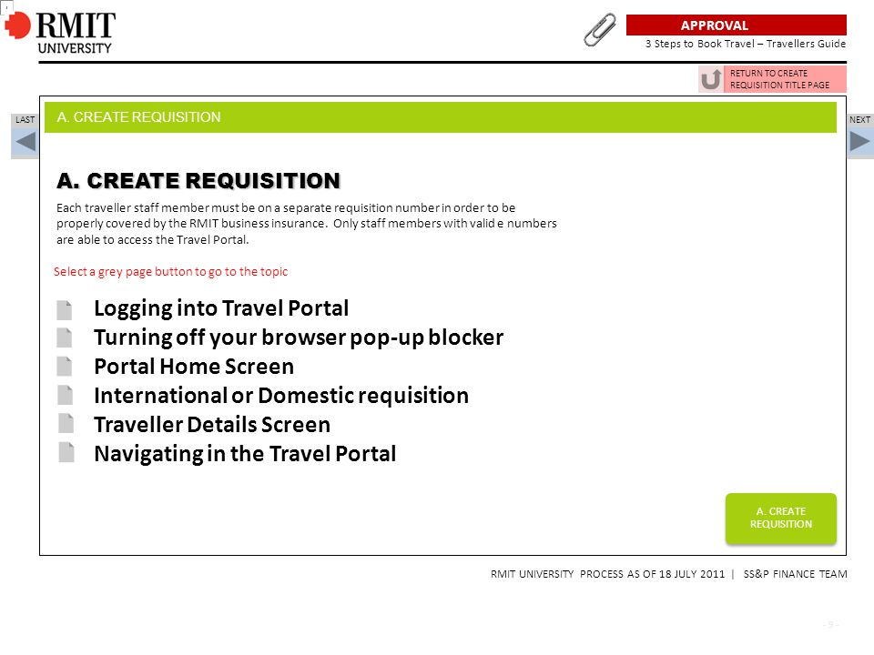 - 10 - Log in button located on RMIT Travel Intranet site PLAN, APPROVAL, BOOK TRAVEL NEXT LAST A.