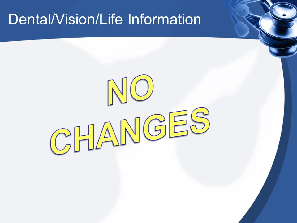 Dental/Vision/Life Information