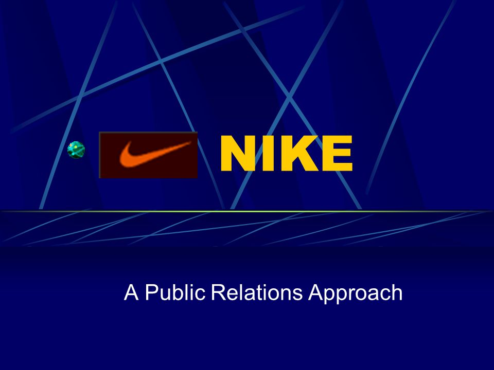 NIKE A Public Relations Approach