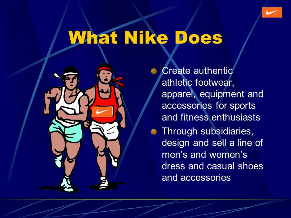 TACTICS Create an anonymous system to protect whistleblowers Specify and inform employees of their rights and responsibilities under the Nike code of conduct Provide employees with time and money to enroll in Nikes educational programs Ensure surprise visits are a surprise