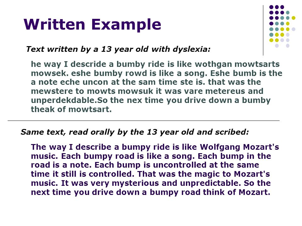 Written Example he way I descride a bumby ride is like wothgan mowtsarts mowsek.