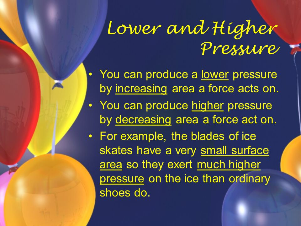 Fluid Pressure A fluid is a substance that can easily flow.