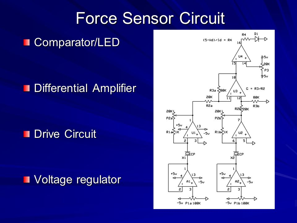 Comparator/LED Differential Amplifier Drive Circuit Voltage regulator Force Sensor Circuit