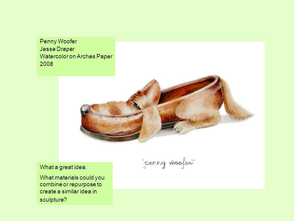 Penny Woofer Jesse Draper Watercolor on Arches Paper 2008 What a great idea.