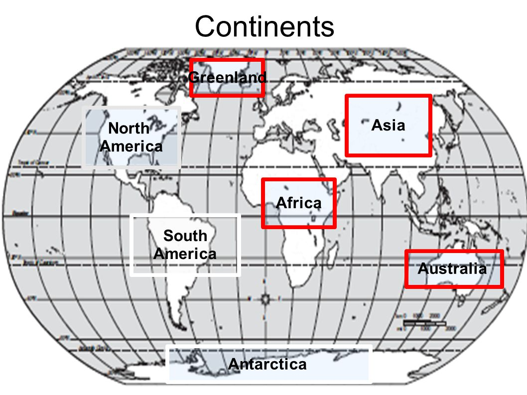 Continents North America South America Africa Asia Greenland Antarctica Australia