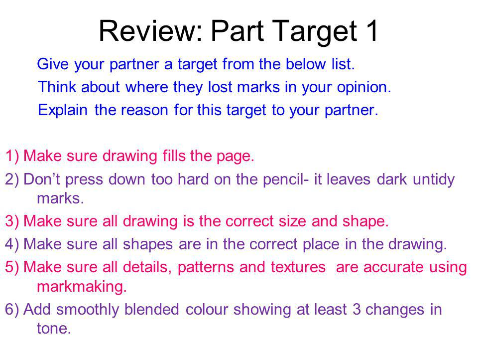 Review: Part Target 1 Give your partner a target from the below list.