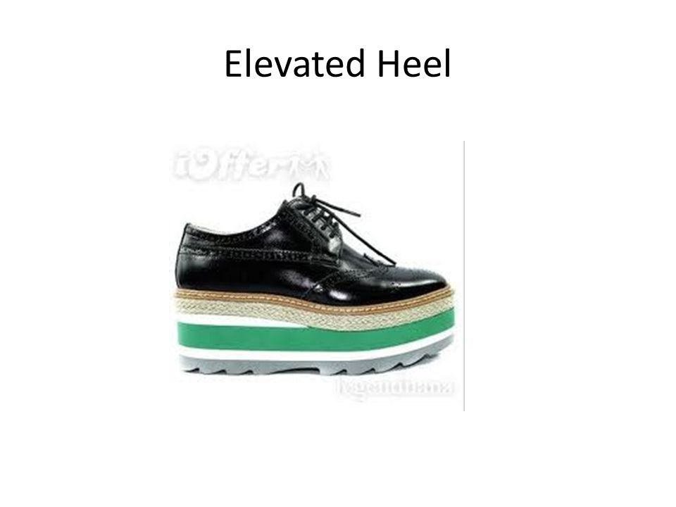 Elevated Heel