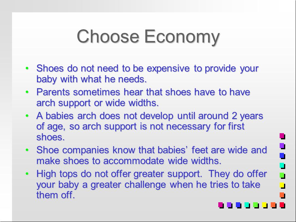 Choose Economy Shoes do not need to be expensive to provide your baby with what he needs.Shoes do not need to be expensive to provide your baby with what he needs.