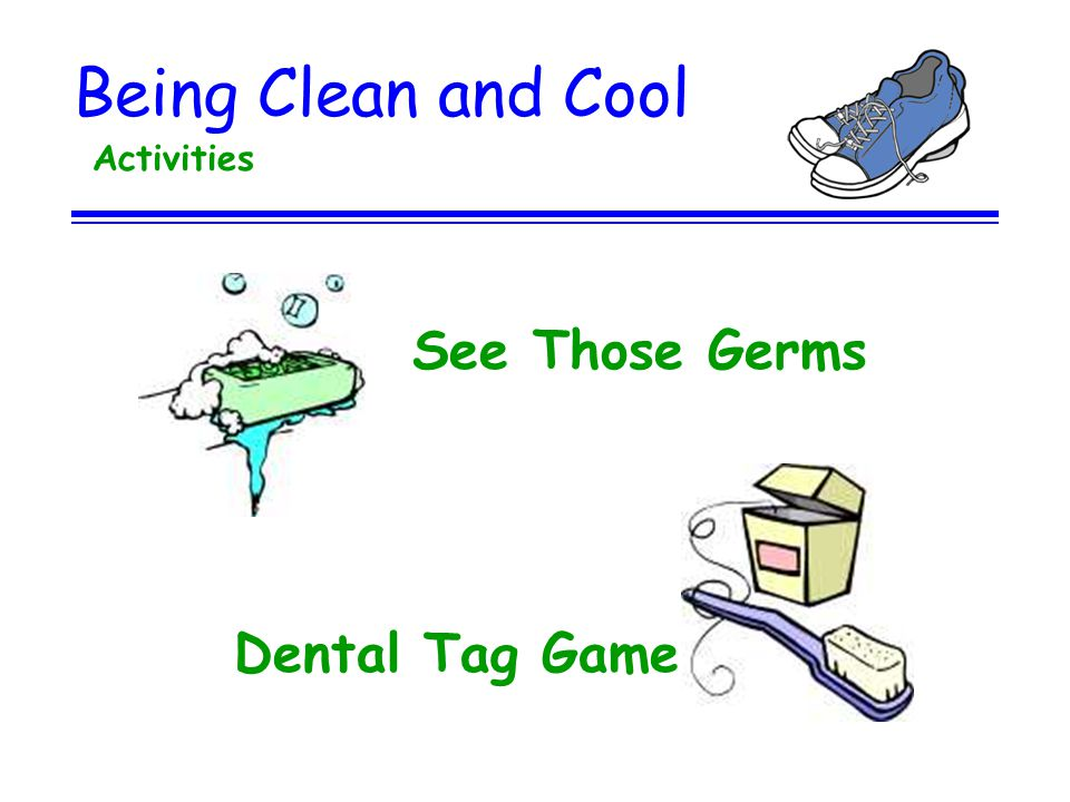 Being Clean and Cool Activities See Those Germs Dental Tag Game
