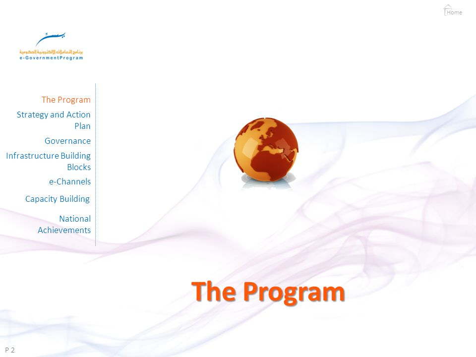 e-Channels Home P 30 Strategy and Action Plan Governance Capacity Building e-Channels National Achievements Infrastructure Building Blocks The Program