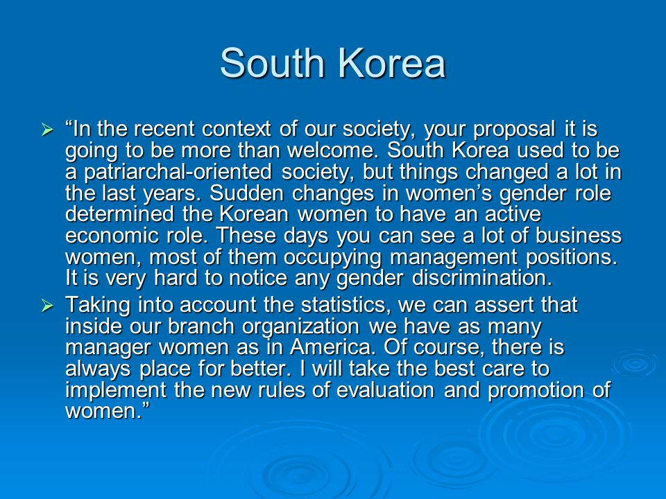 South Korea In the recent context of our society, your proposal it is going to be more than welcome.