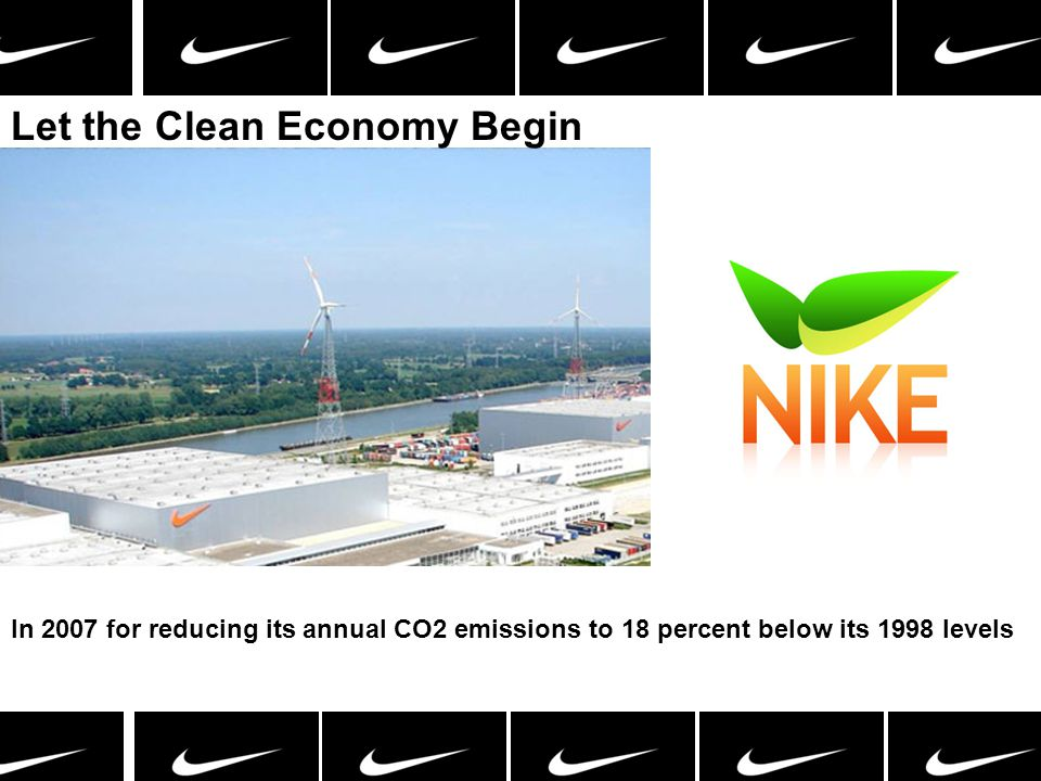 Let the Clean Economy Begin In 2007 for reducing its annual CO2 emissions to 18 percent below its 1998 levels