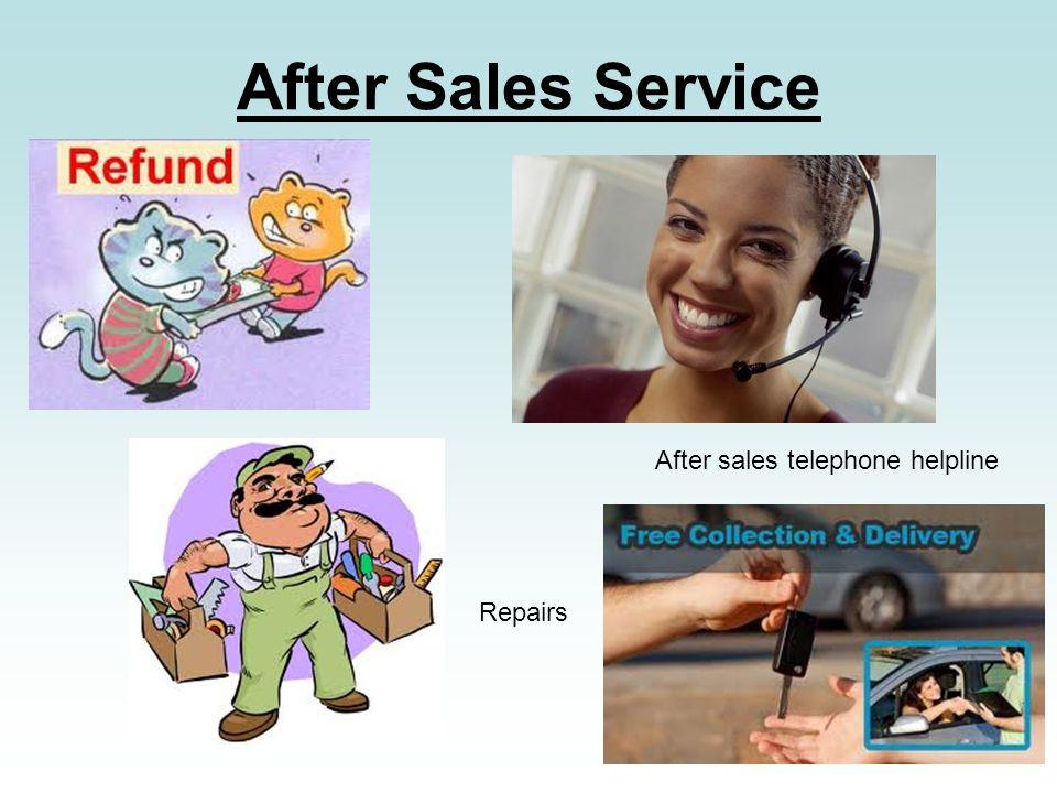 After Sales Service After sales telephone helpline Repairs
