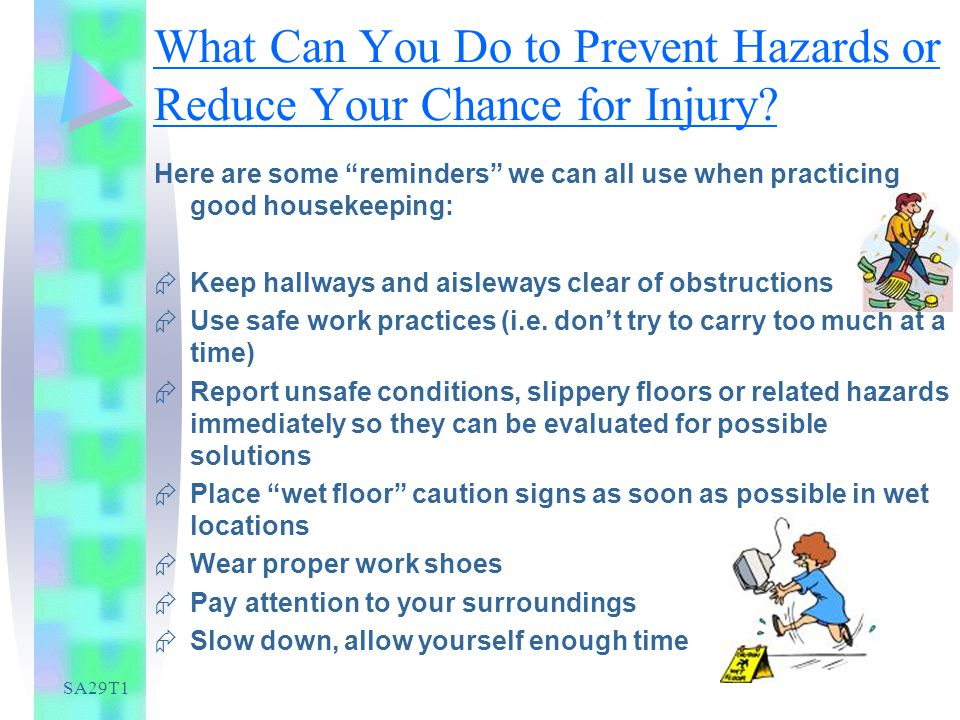 SA29T1 What Can You Do to Prevent Hazards or Reduce Your Chance for Injury.