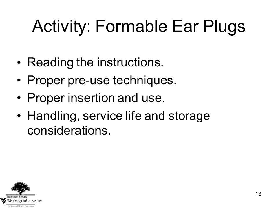 Activity: Formable Ear Plugs Reading the instructions.