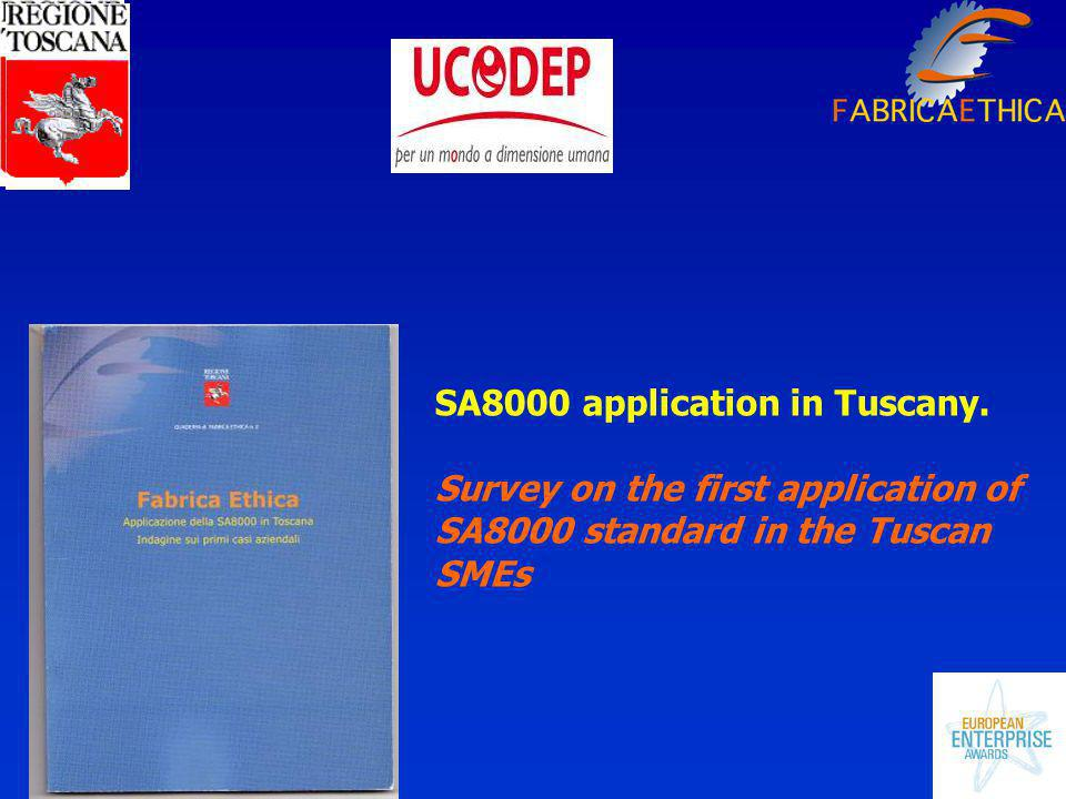 SA8000 application in Tuscany.