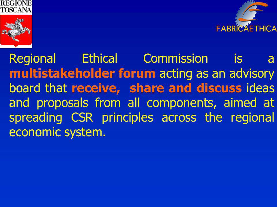 Regional Ethical Commission is a multistakeholder forum acting as an advisory board that receive, share and discuss ideas and proposals from all components, aimed at spreading CSR principles across the regional economic system.