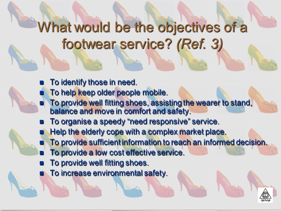 Examples of footwear at admission (Ref. 4 & 5)