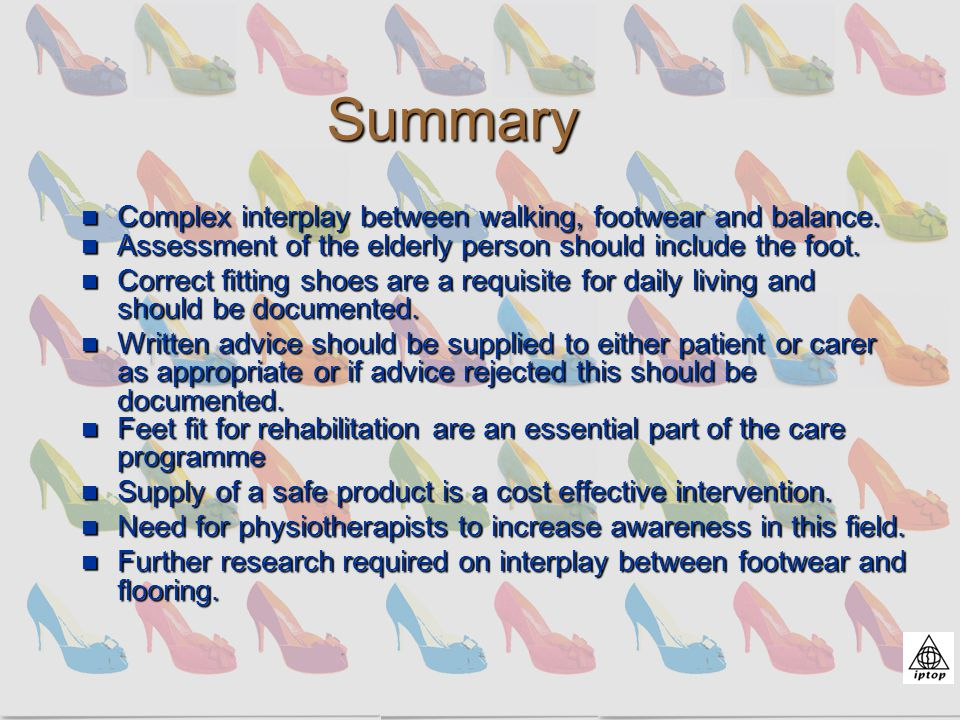 Summary Complex interplay between walking, footwear and balance.