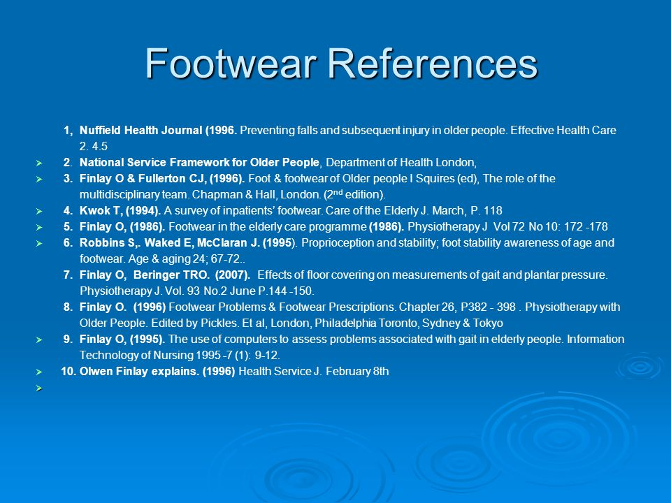 Footwear References Footwear References 1, Nuffield Health Journal (1996.